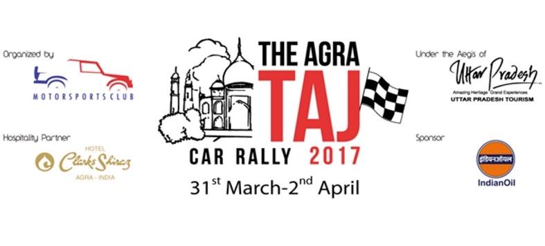 The Agra Taj Car Rally 2017 31st March – 2nd April