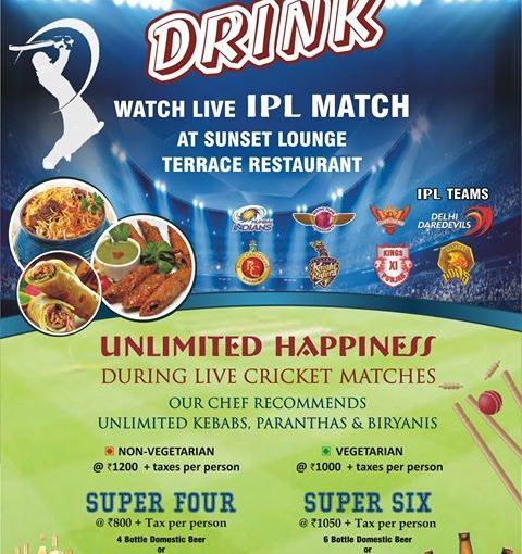 Watch IPL Match at at Sunset Lounge our roof top terrace restaurant